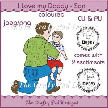 I Love my Daddy - Son Coloured