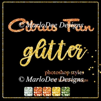 Citrus Fun Glitter Photoshop Styles by MarloDee Designs