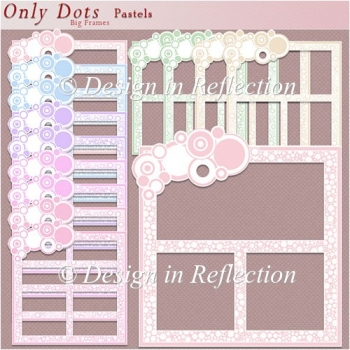 Only Dots Big Frames - Pastels
