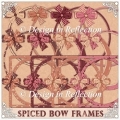Spiced Bow Frames