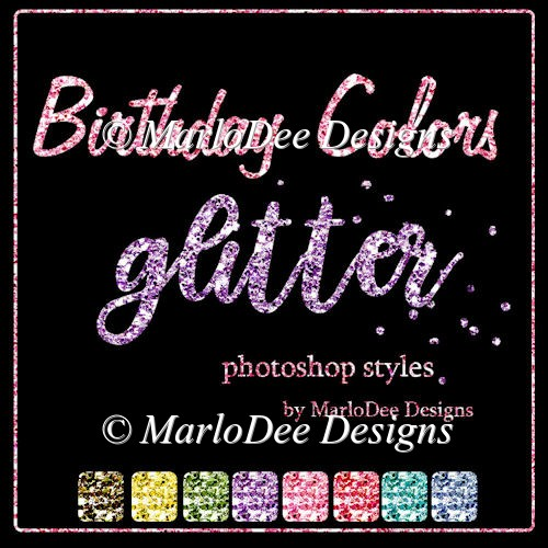 Birthday Colors Glitter Photoshop Styles by MarloDee Designs